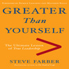 Greater Than Yourself (MP3): The Ultimate Lesson Of True Leadership